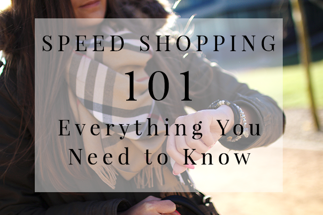 Speed Shopping 101