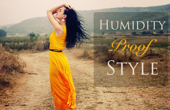 humidity proof style tips1 Monsoon Proof Your Look