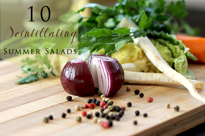 {Foodie Fridays} 10 Tasty Summer Salad Recipes
