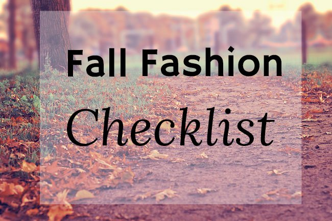 Fall Fashion Checklist