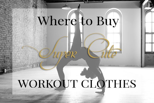 Where to Buy Super Cute Workout Clothes
