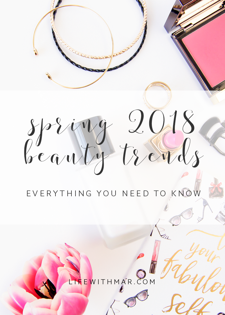 spring 2018 beauty trends