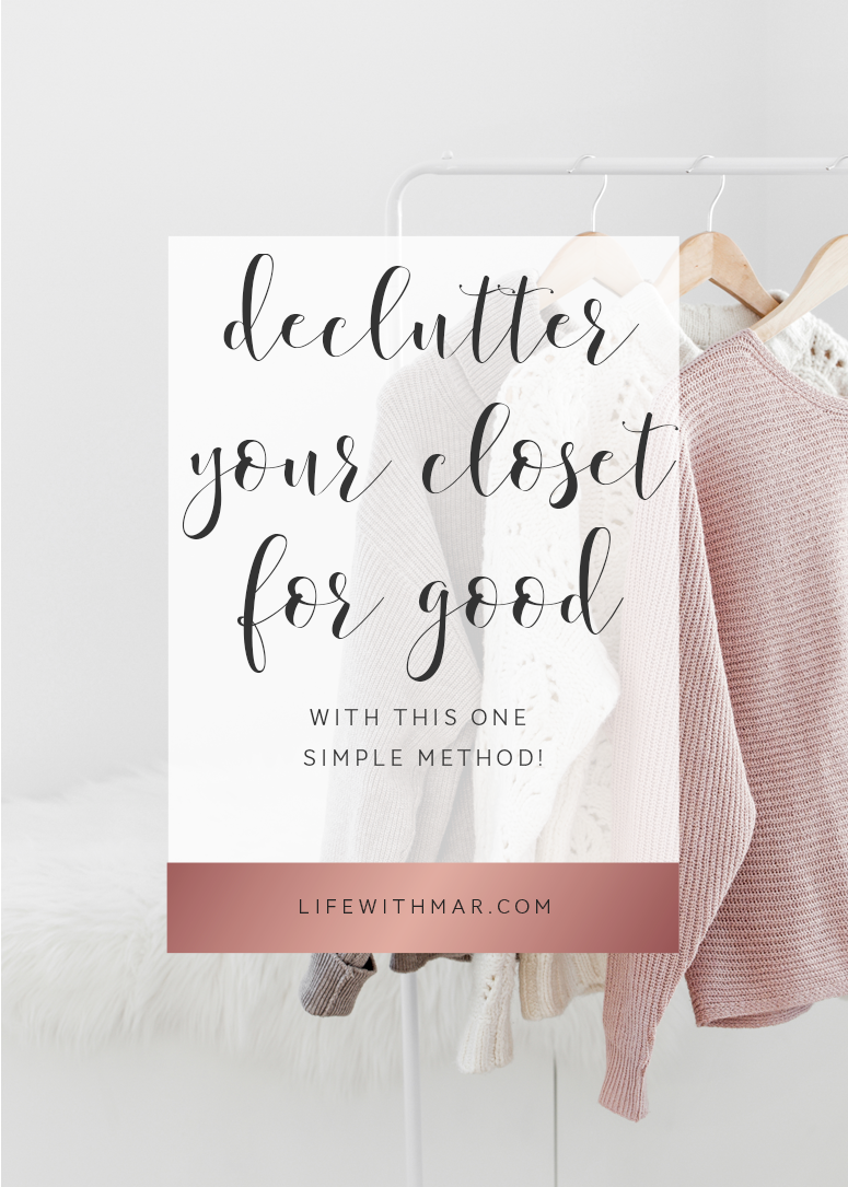 declutter your closet for good with this one simple method